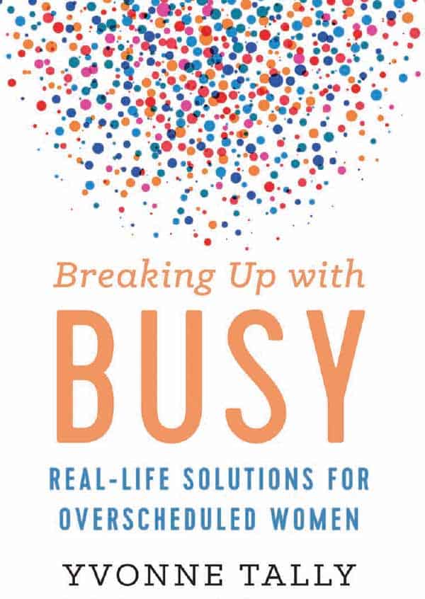 busyness+breaking-up-with-busy